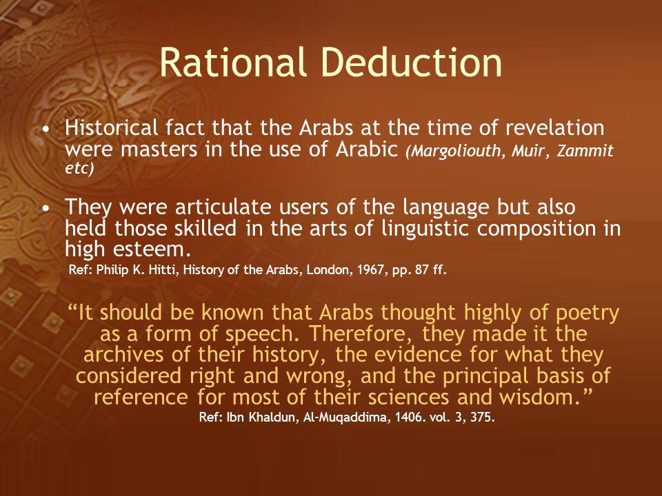 Ref: Ibn Khaldun, Al-Muqaddima, 1406. vol. 3, 375.