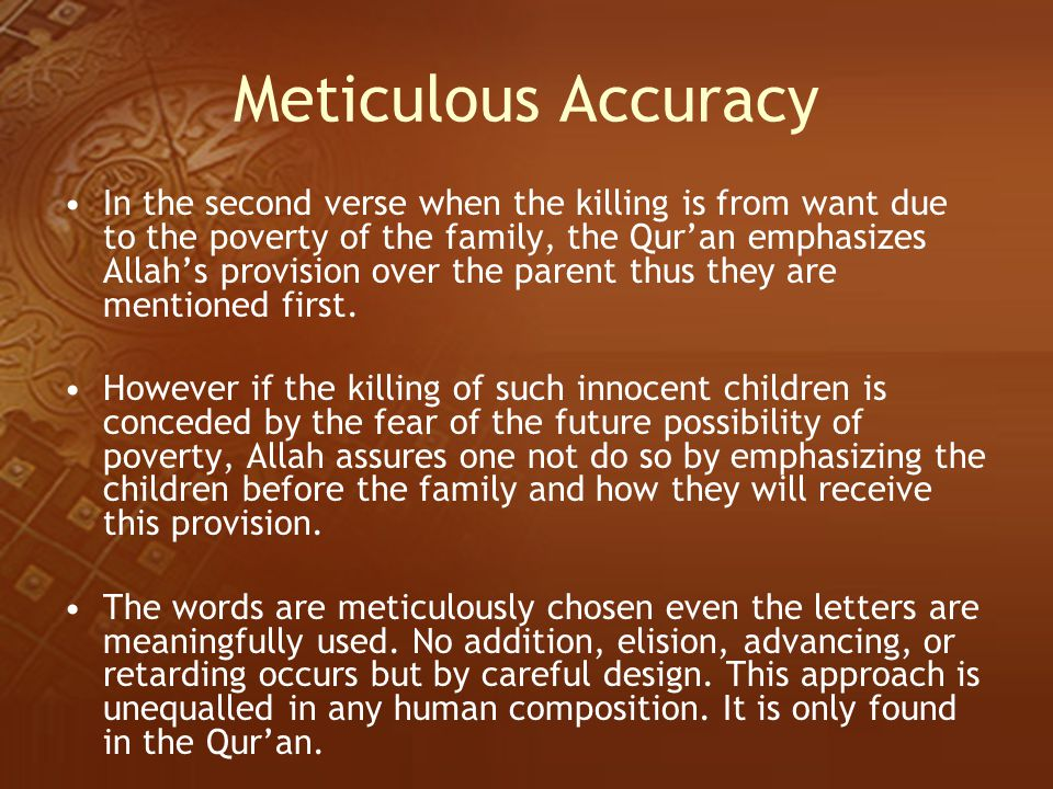 Meticulous Accuracy
