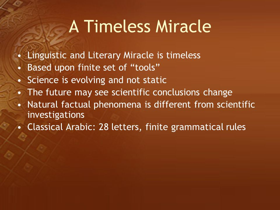 A Timeless Miracle Linguistic and Literary Miracle is timeless