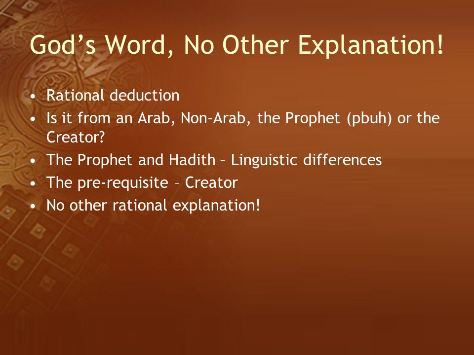 God's Word, No Other Explanation!