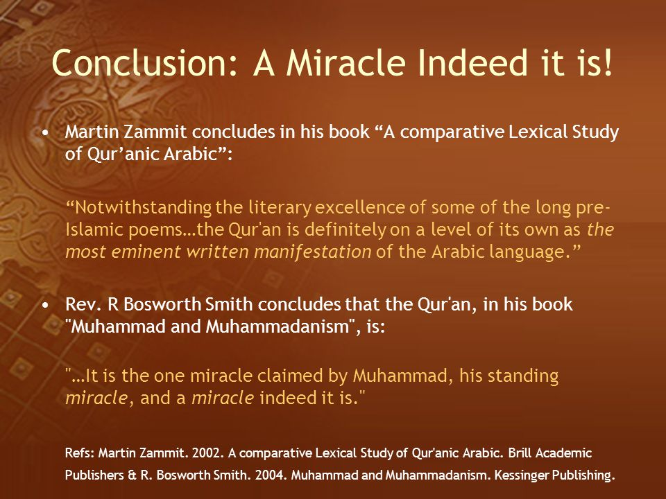 Conclusion: A Miracle Indeed it is!