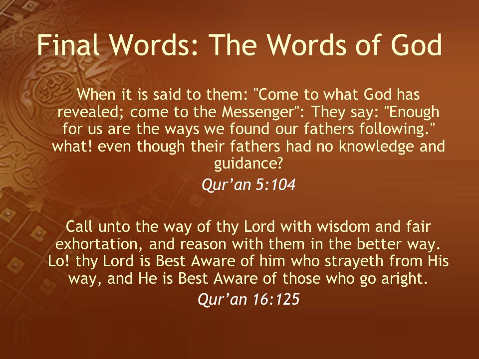 Final Words: The Words of God