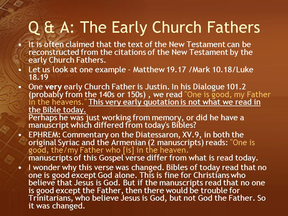 Q & A: The Early Church Fathers