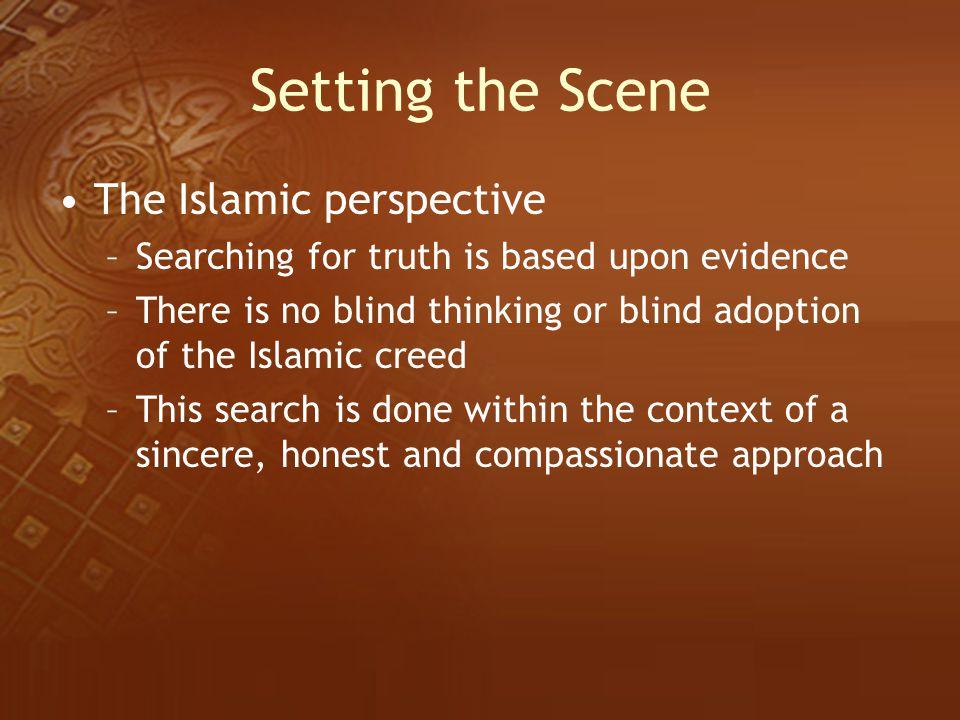 Setting the Scene The Islamic perspective