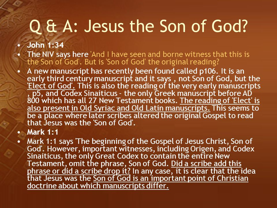 Q & A: Jesus the Son of God