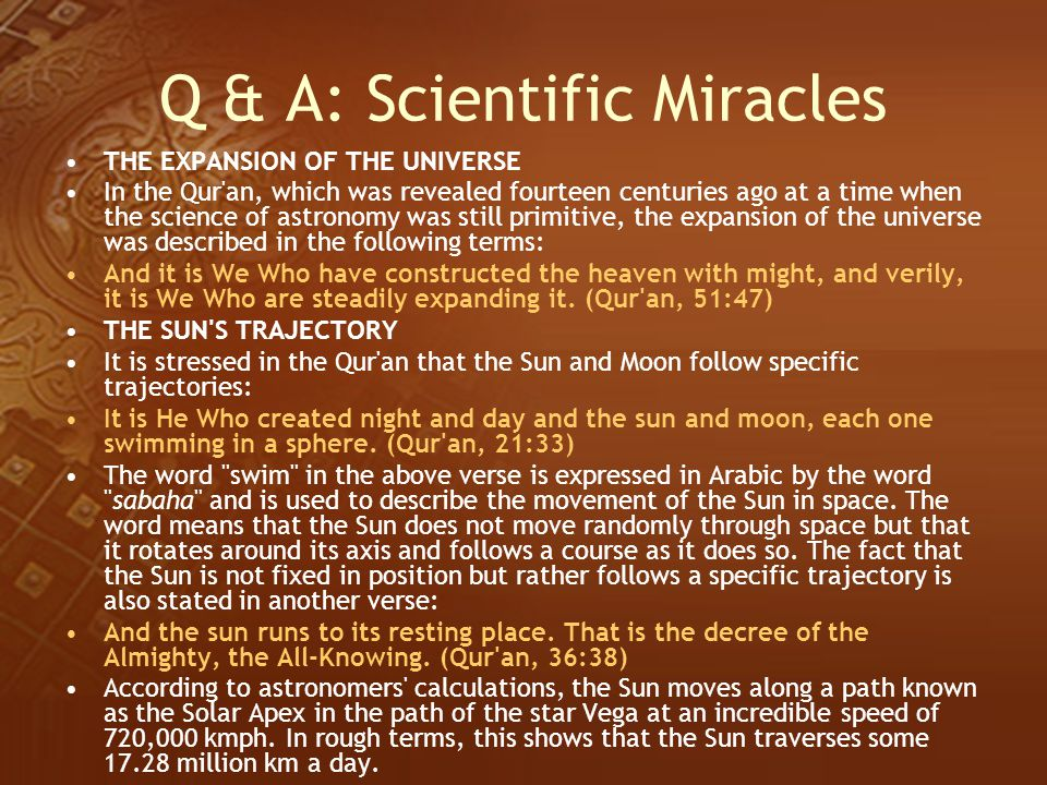 Q & A: Scientific Miracles