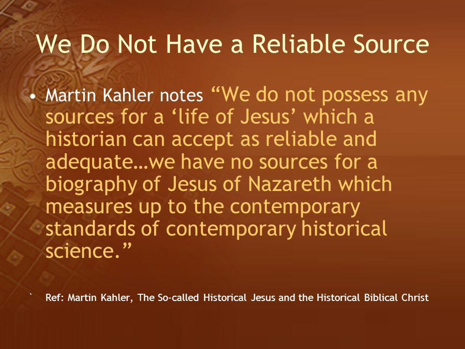 We Do Not Have a Reliable Source