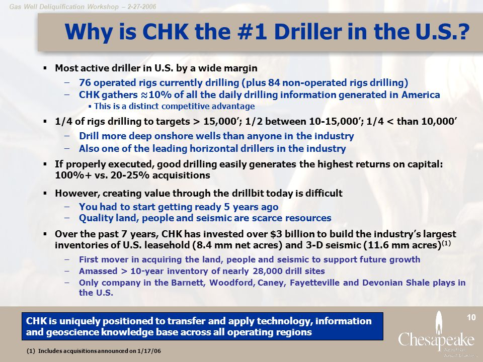 Why is CHK the #1 Driller in the U.S.