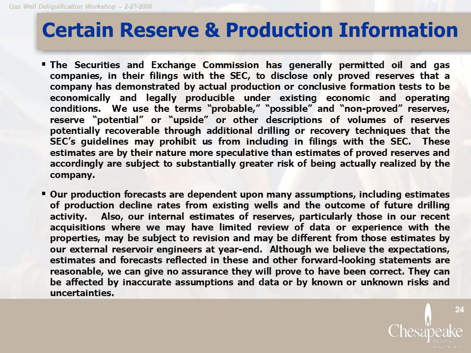 Certain Reserve & Production Information