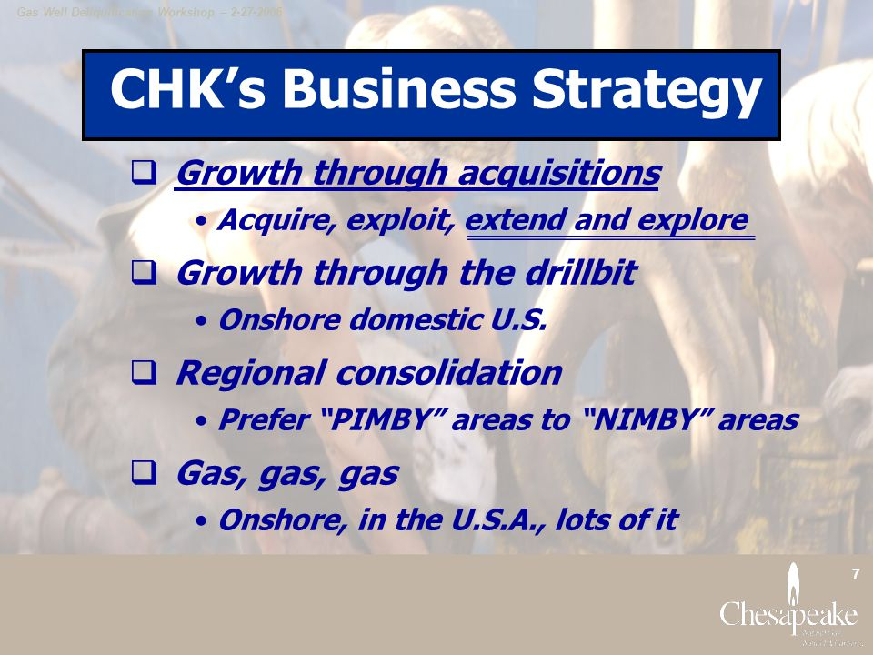 CHK's Business Strategy
