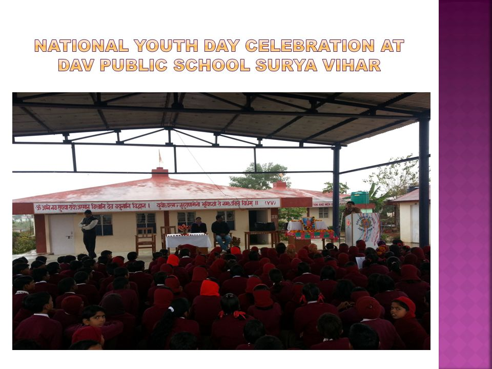 National youth day celebration at dav public school surya vihar