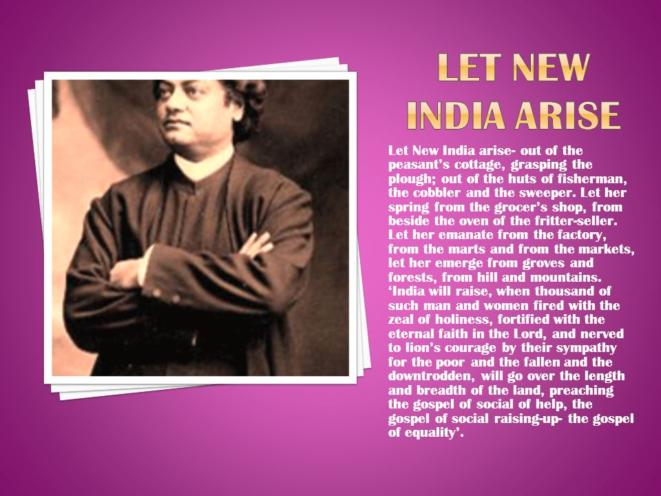 LET NEW INDIA ARISE