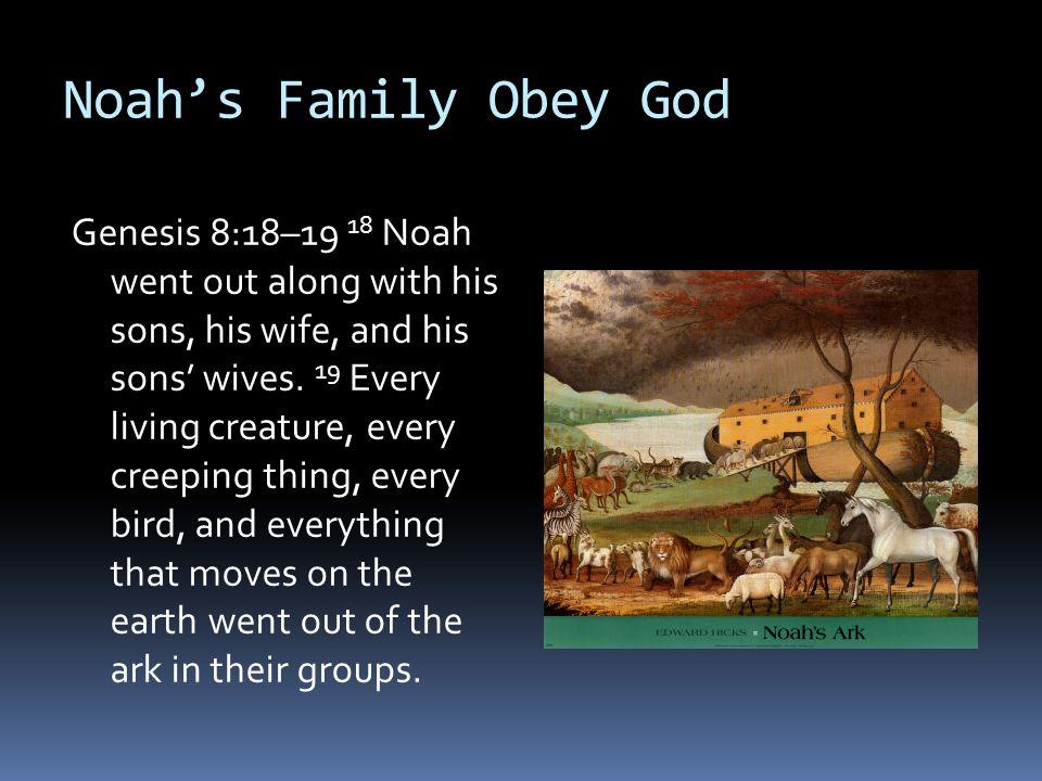 Noah's Family Obey God