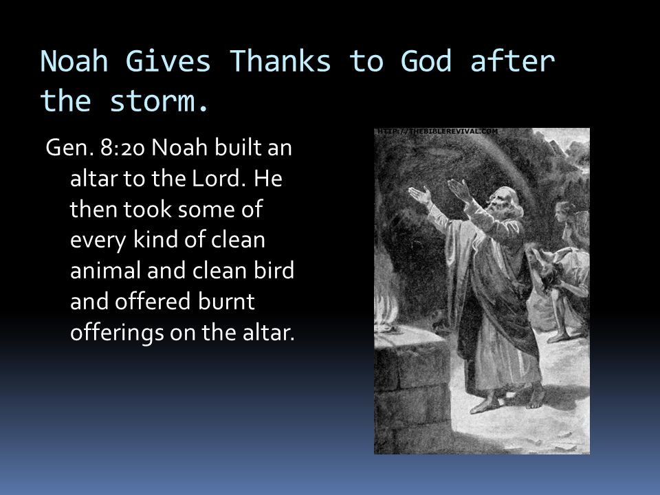 Noah Gives Thanks to God after the storm.