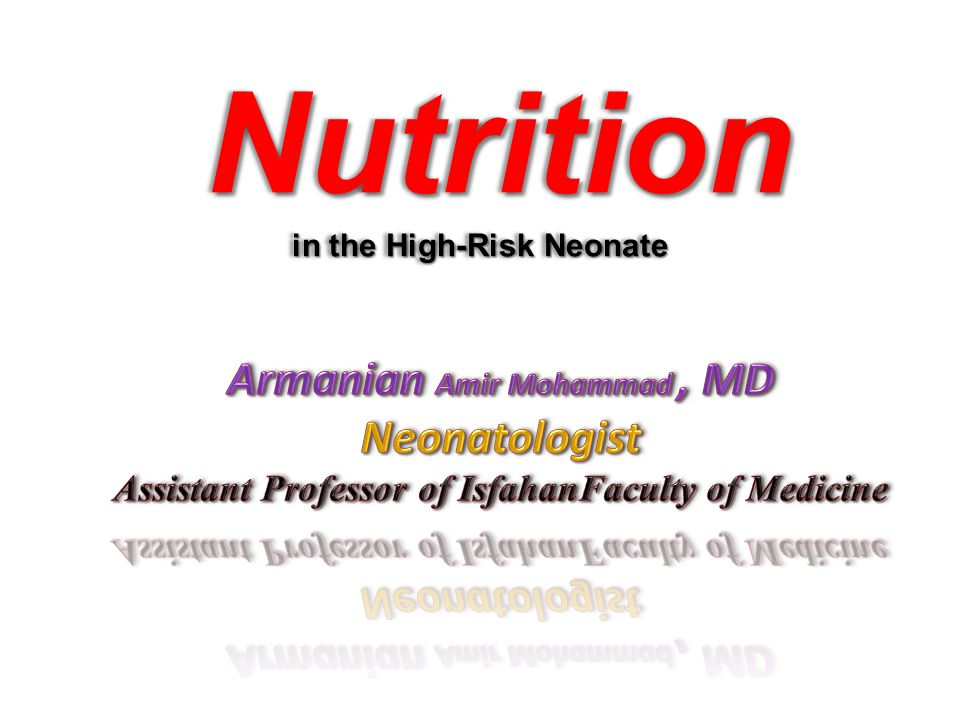 Nutrition in the High-Risk Neonate