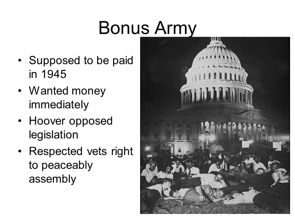 Bonus Army Supposed to be paid in 1945 Wanted money immediately