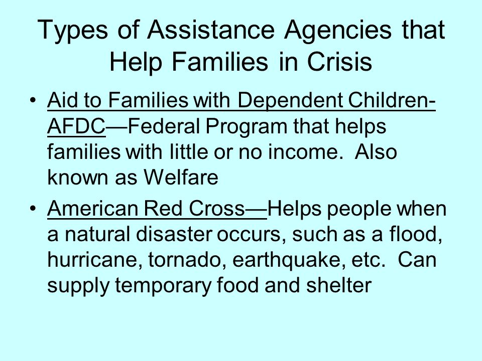 Types of Assistance Agencies that Help Families in Crisis
