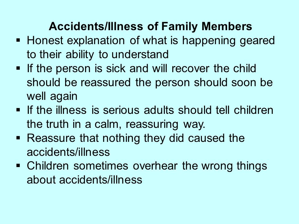 Accidents/Illness of Family Members