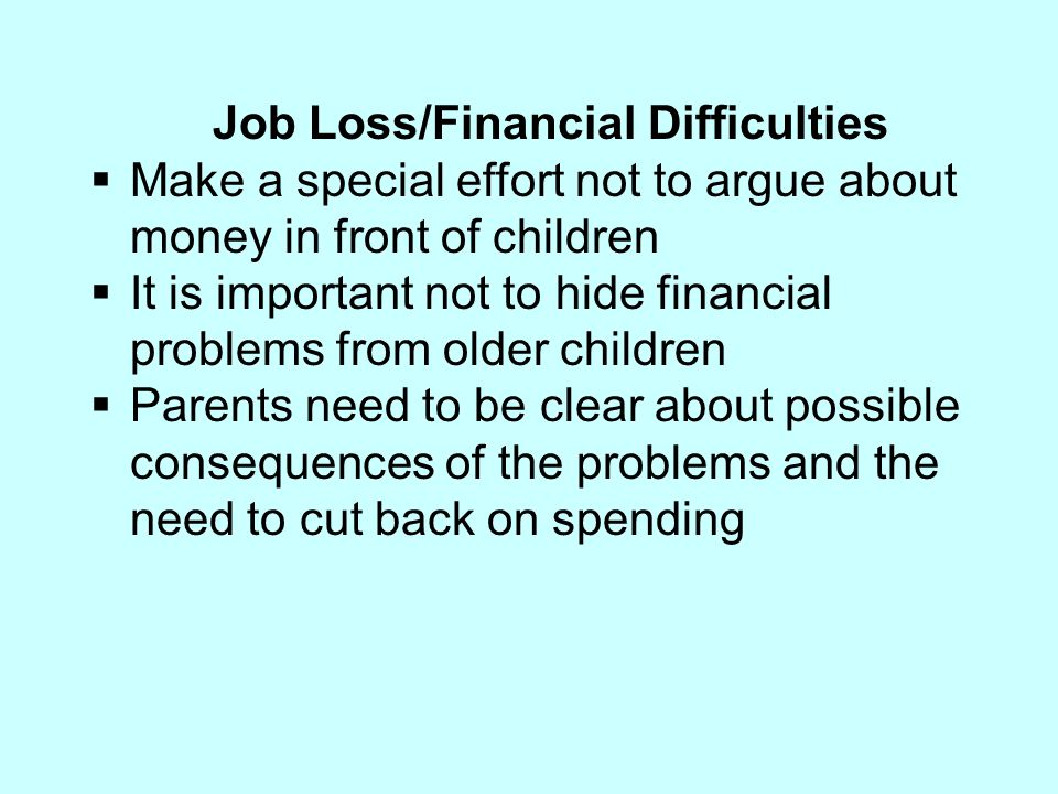 Job Loss/Financial Difficulties