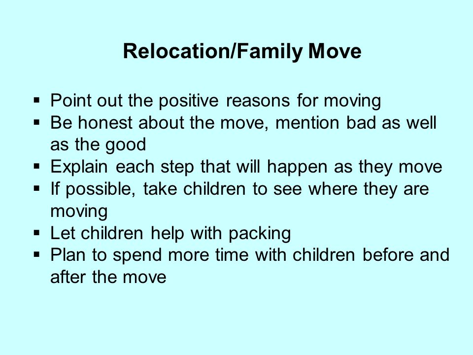 Relocation/Family Move