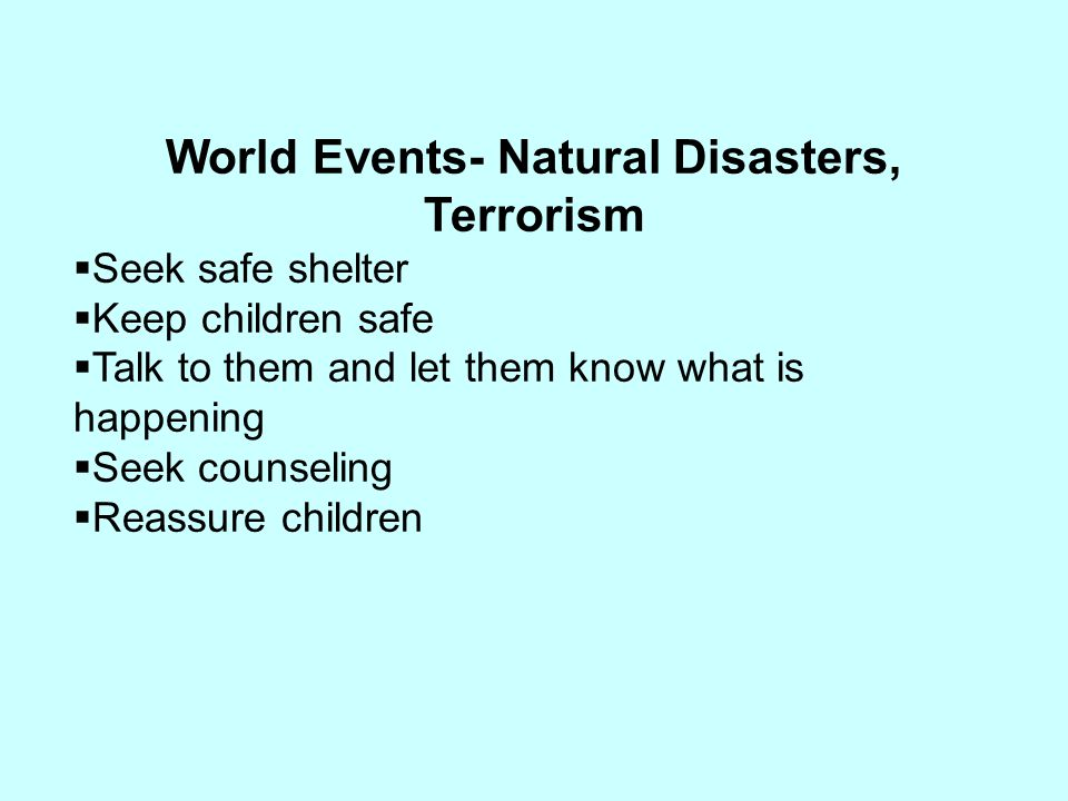 World Events- Natural Disasters, Terrorism