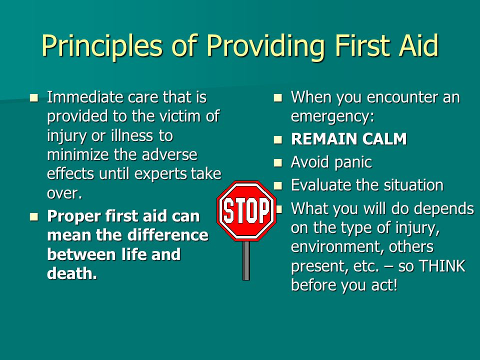 Principles of Providing First Aid