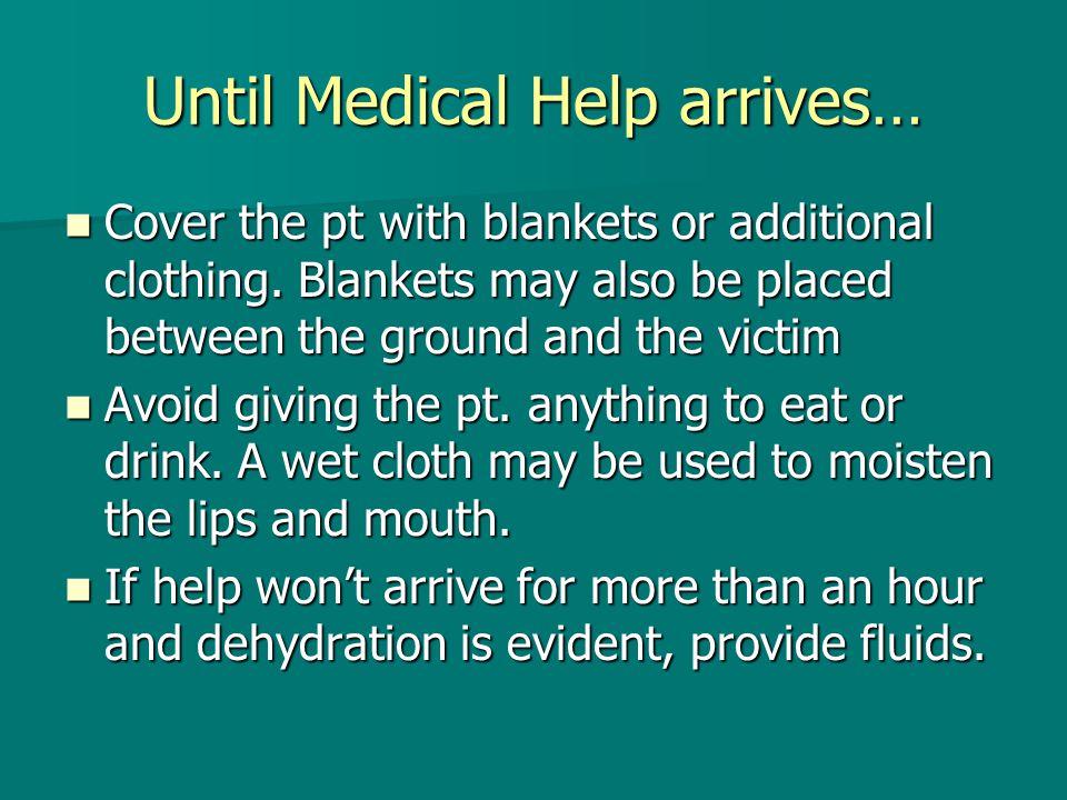 Until Medical Help arrives…