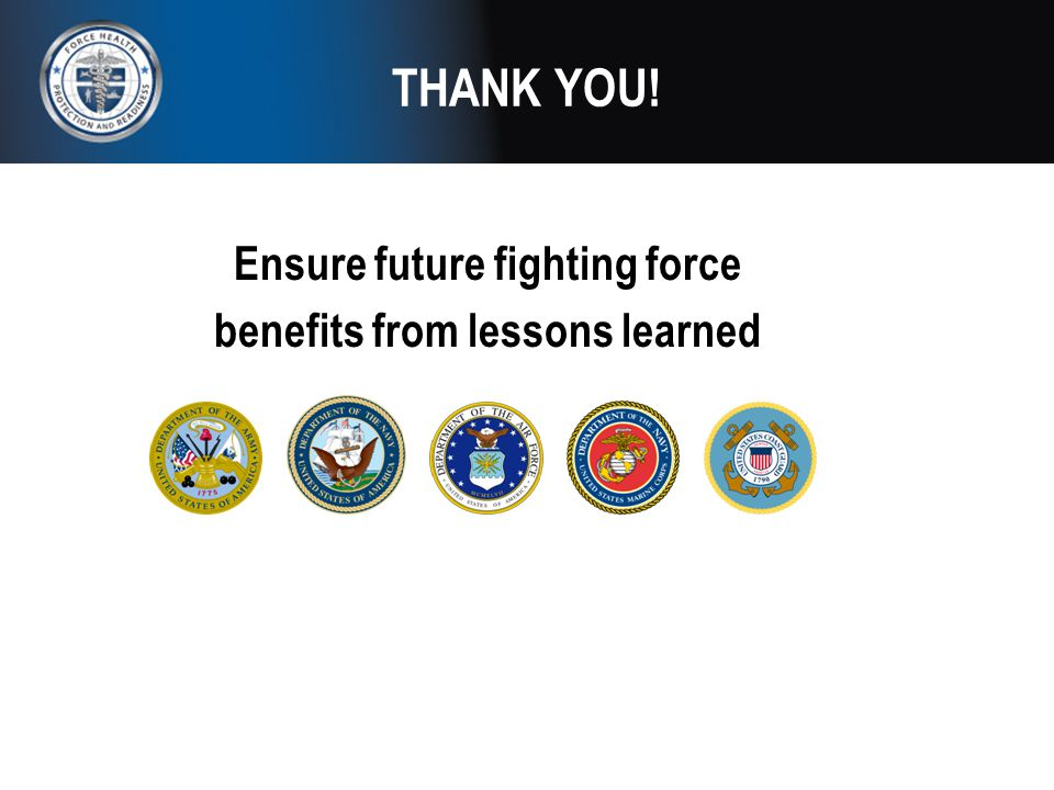 Ensure future fighting force benefits from lessons learned