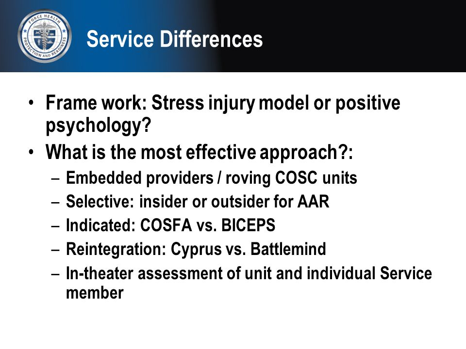Service Differences Frame work: Stress injury model or positive psychology What is the most effective approach :