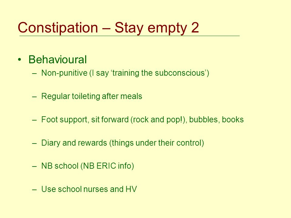 Constipation – Stay empty 2