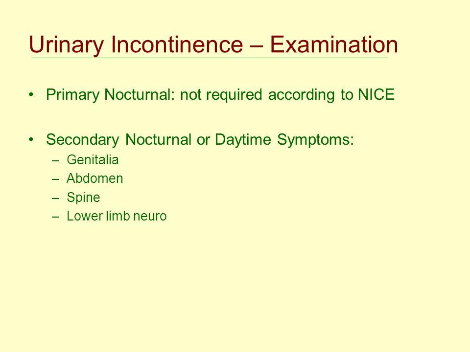 Urinary Incontinence – Examination
