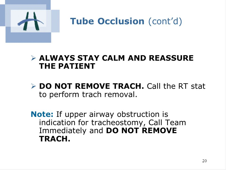 Tube Occlusion (cont'd)