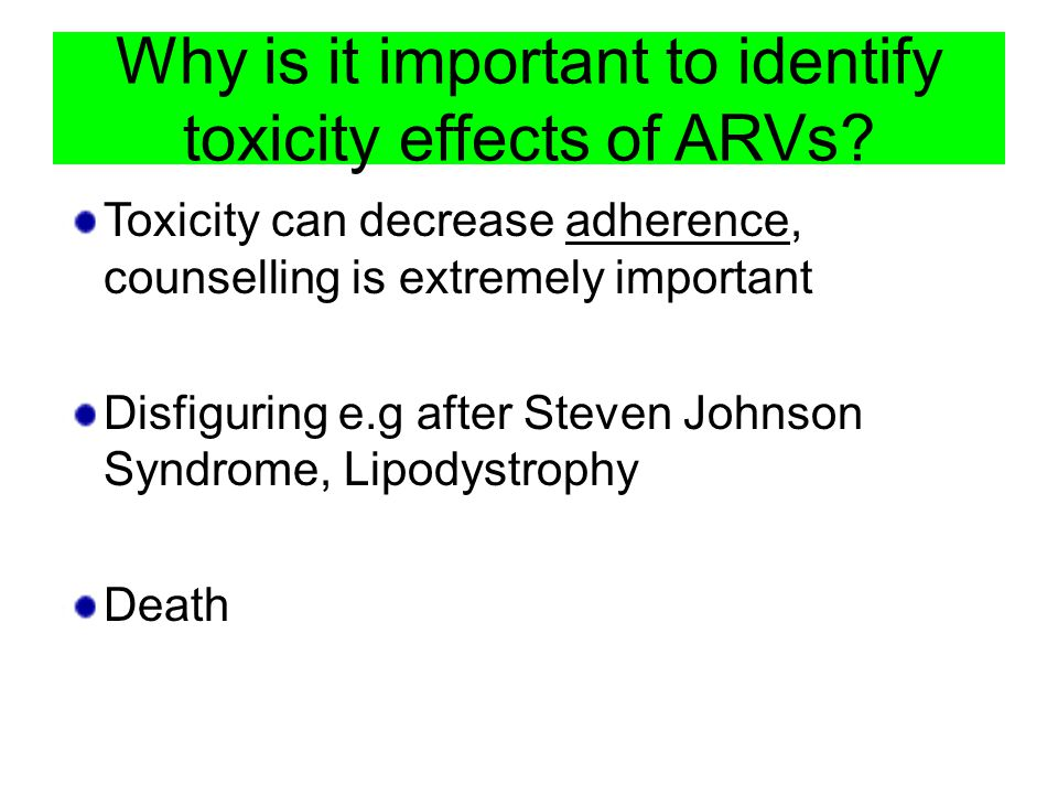 Why is it important to identify toxicity effects of ARVs