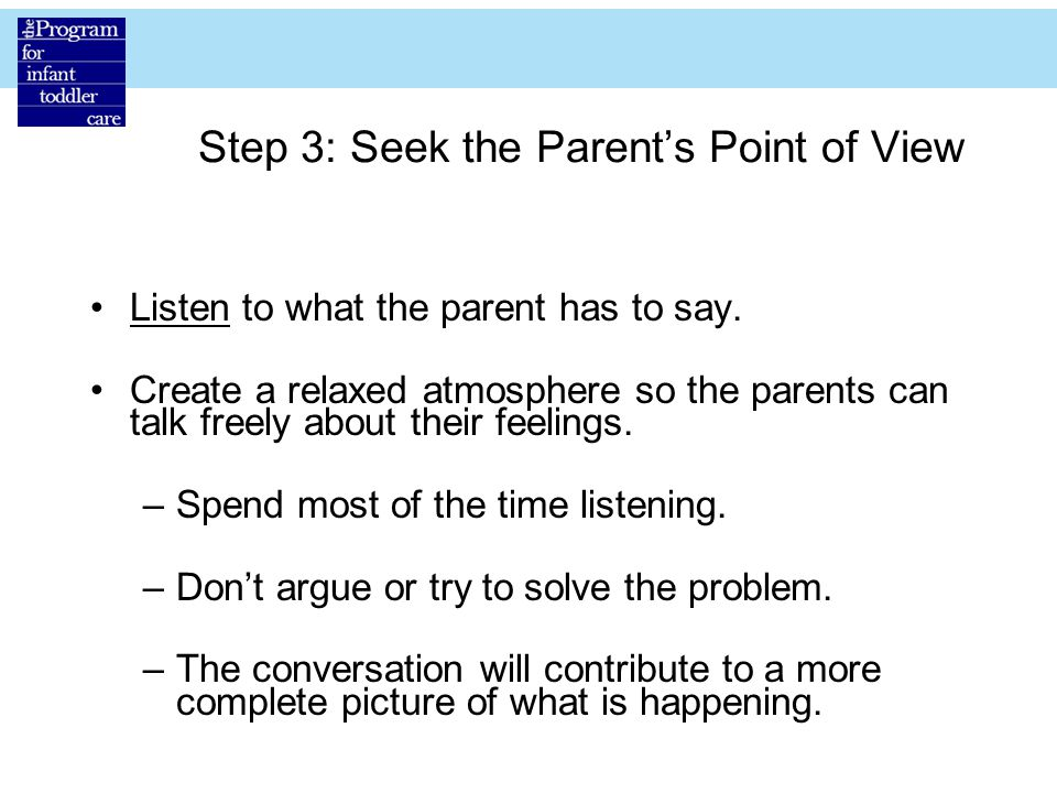 Step 3: Seek the Parent's Point of View