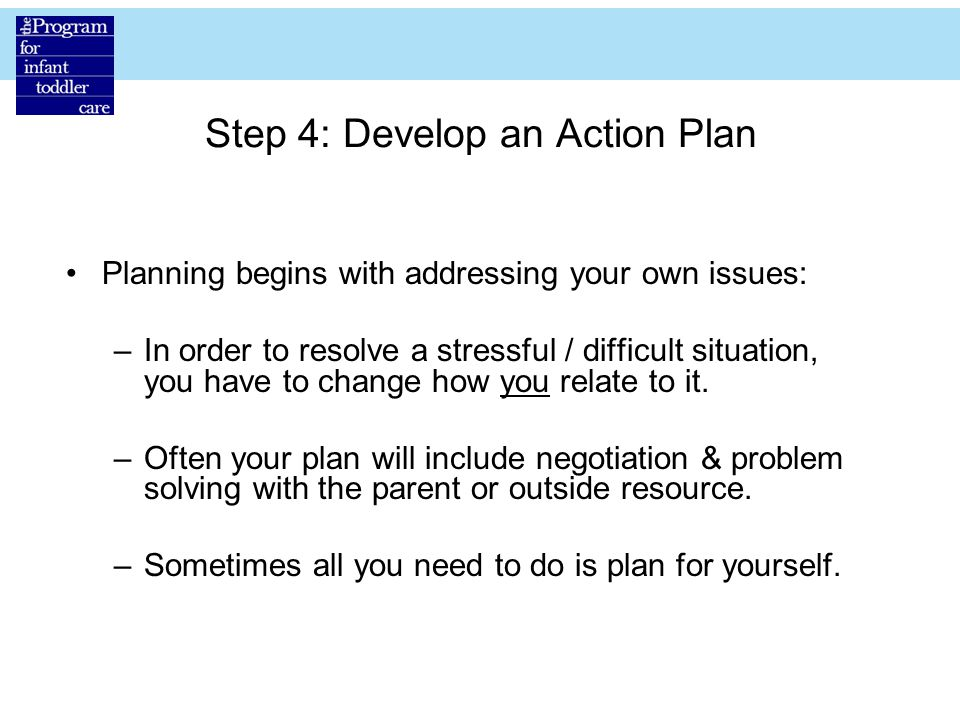 Step 4: Develop an Action Plan