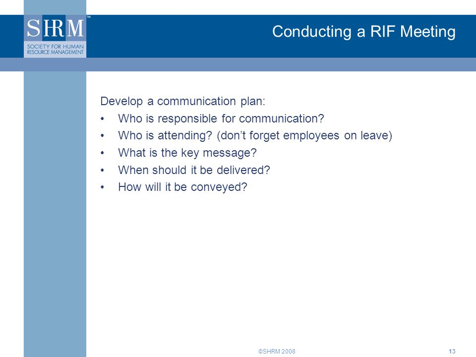 Conducting a RIF Meeting