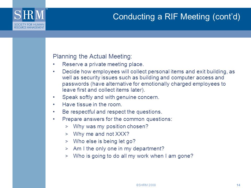 Conducting a RIF Meeting (cont'd)