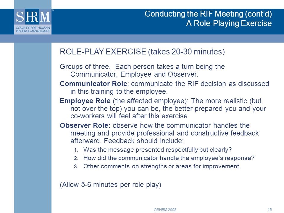 Conducting the RIF Meeting (cont'd) A Role-Playing Exercise