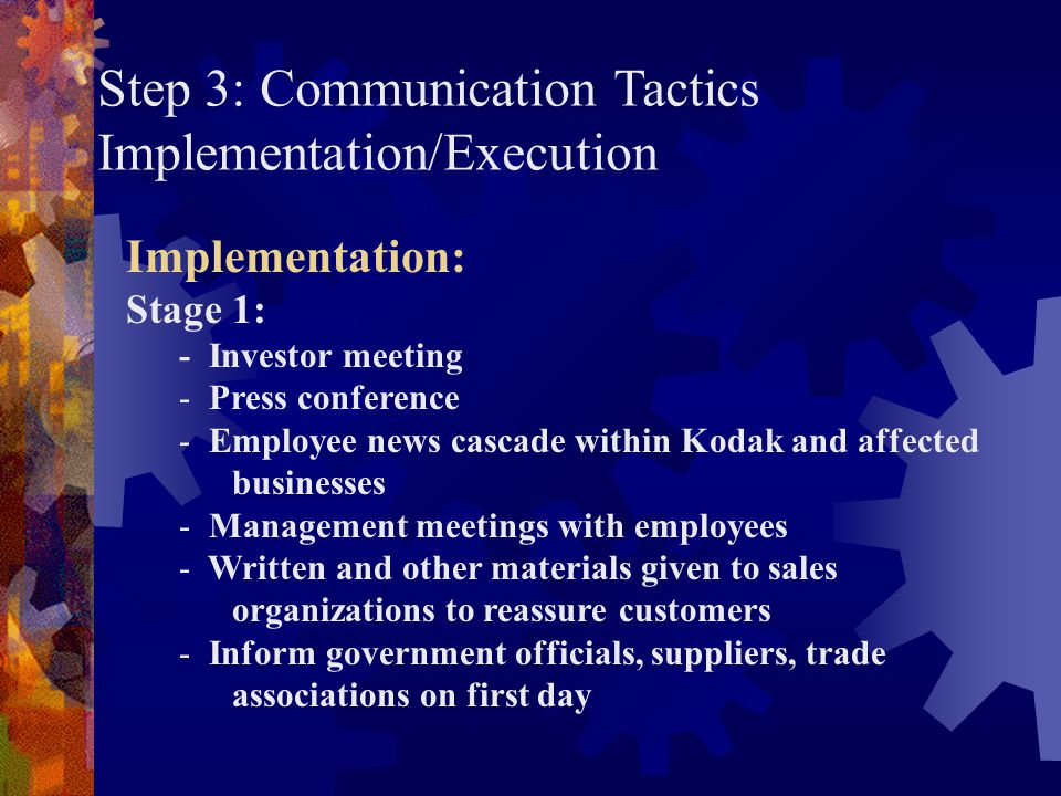 Step 3: Communication Tactics Implementation/Execution