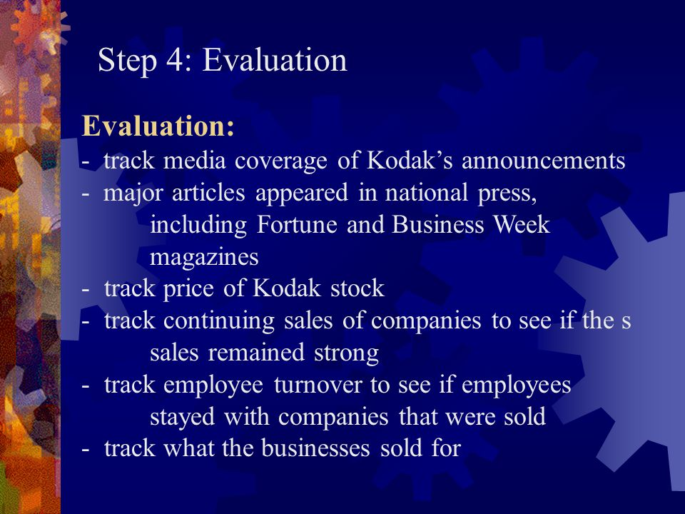 Step 4: Evaluation Evaluation: