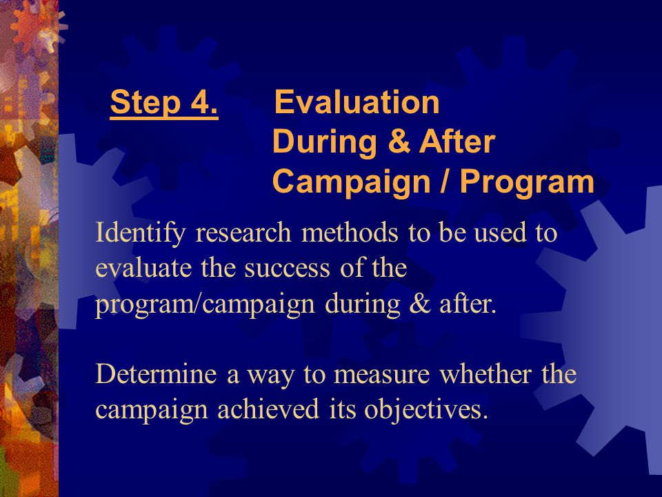 Step 4. Evaluation During & After Campaign / Program