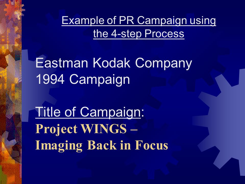 Example of PR Campaign using the 4-step Process