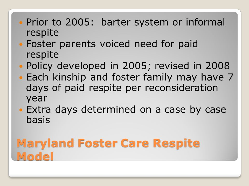 Maryland Foster Care Respite Model