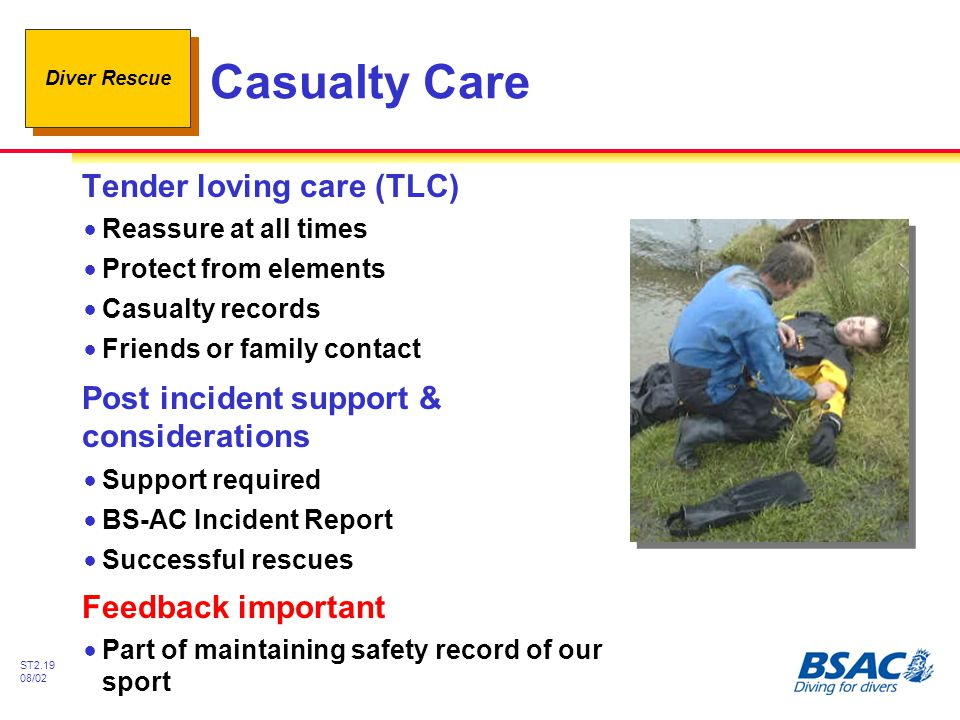 Casualty Care Tender loving care (TLC)