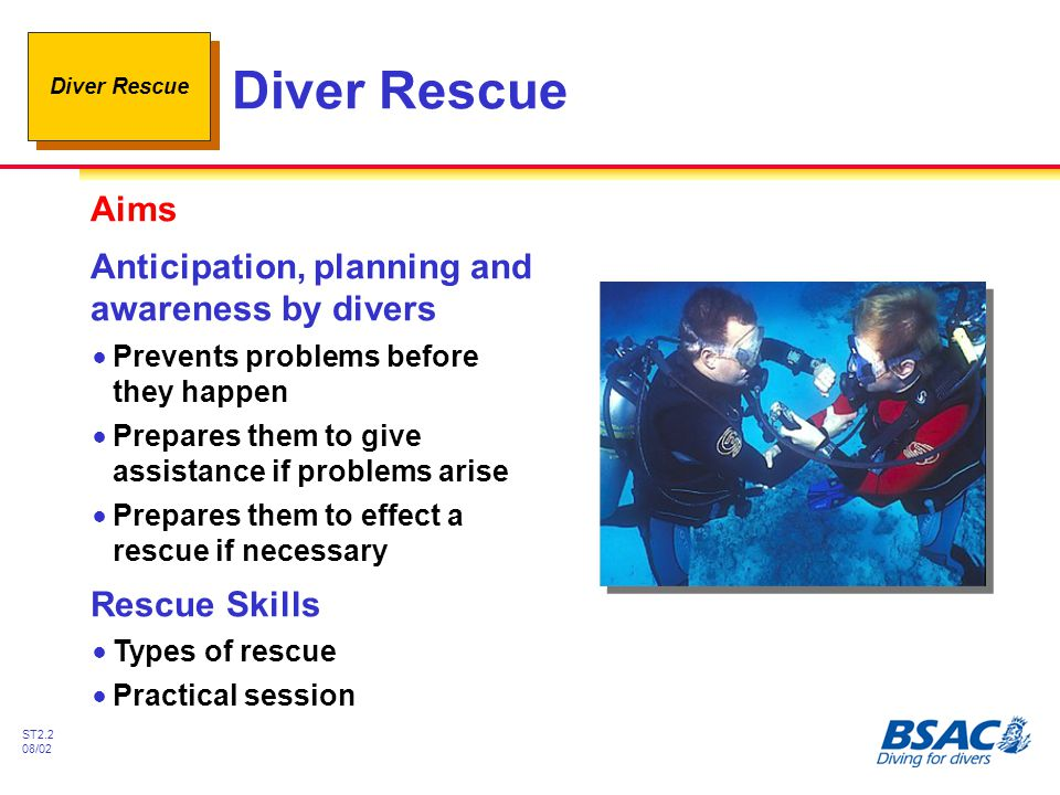 Diver Rescue Aims Anticipation, planning and awareness by divers