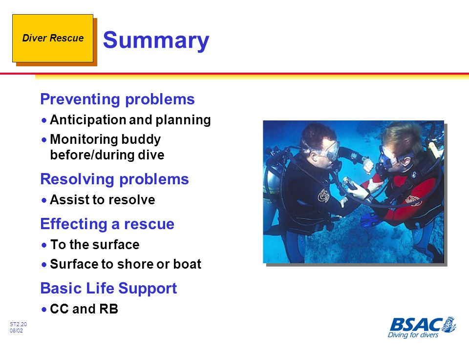 Summary Preventing problems Resolving problems Effecting a rescue