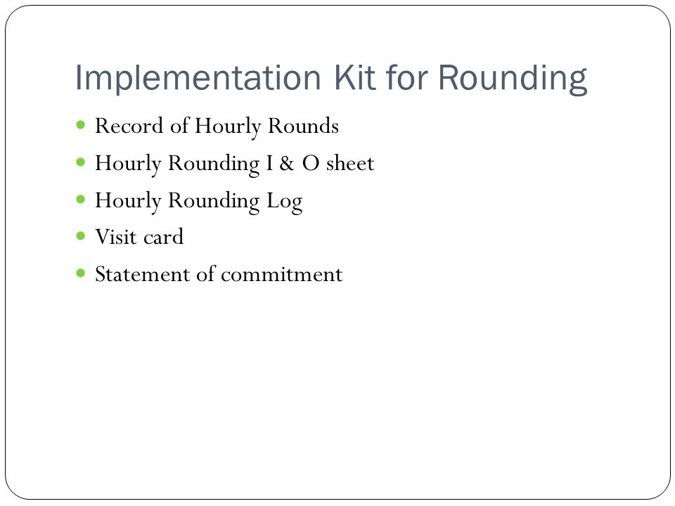 Implementation Kit for Rounding