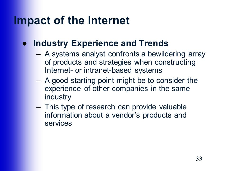 Impact of the Internet Industry Experience and Trends