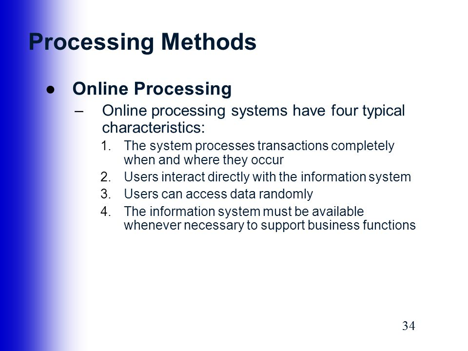 Processing Methods Online Processing