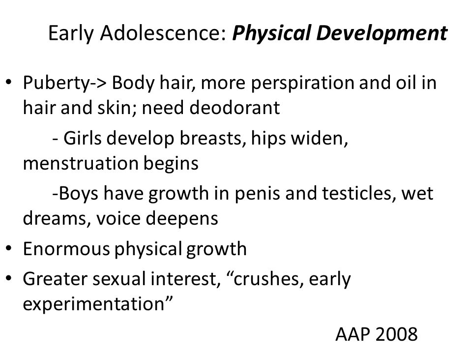 Early Adolescence: Physical Development